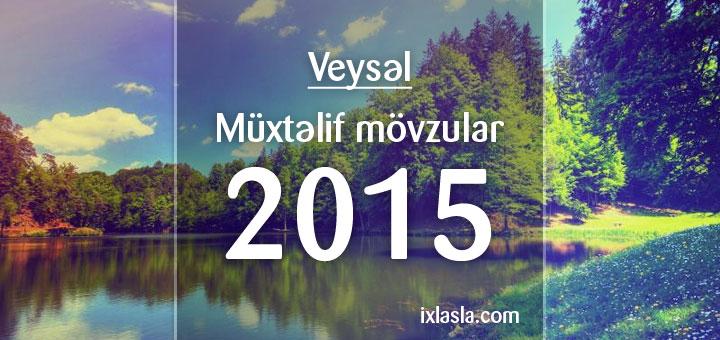 veysel-muxtelif-2015