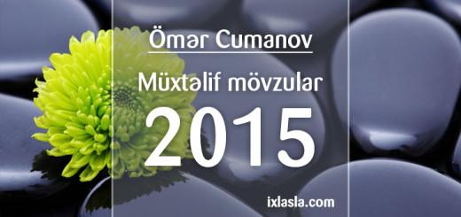 omer-cumanov-muxtelif-2015