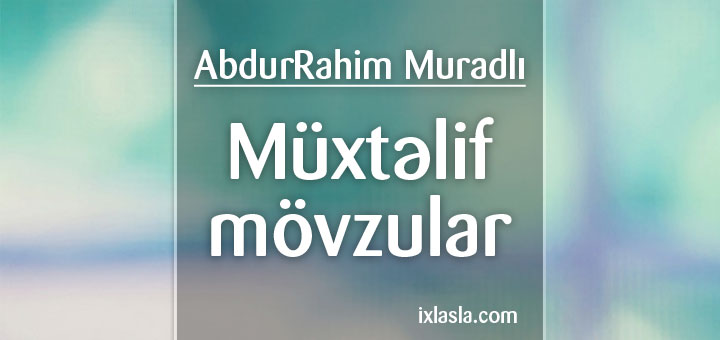 abdurrahim-muradli-muxtelif