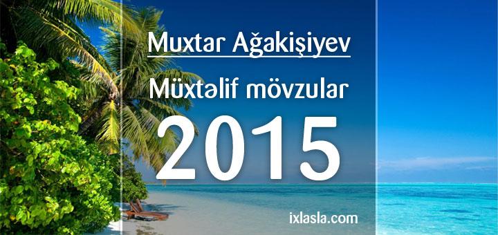 muxtar-agakisiyev-muxtelif-2015