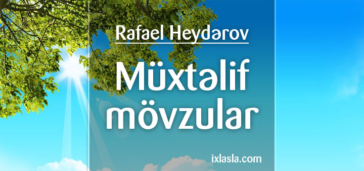 rafael-muxtelif