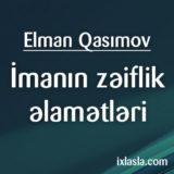 elman_imanin_zeiflik_elametleri